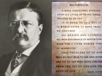 Theodore Roosevelt: Be a Man!